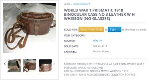 WW1 binocular case embossed on lid 'CASE No.3 PRISMATIC BINOCULAR W.H.WHISSON 1918'.
